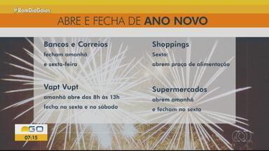 Bancos não funcionarão na quinta-feira (31) e no Ano Novo - Veja o que abre e o que fecha em Goiás.