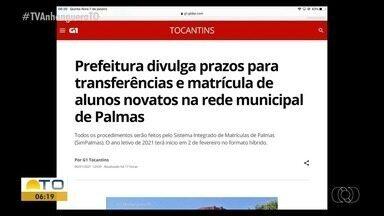G1: prefeitura divulga prazos para transferência e matrícula de alunos novatos de Palmas - G1: prefeitura divulga prazos para transferência e matrícula de alunos novatos de Palmas