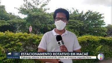 Estacionamento rotativo volta a ser cobrado na área central de Macaé - Cobrança será a partir desta segunda-feira (11).