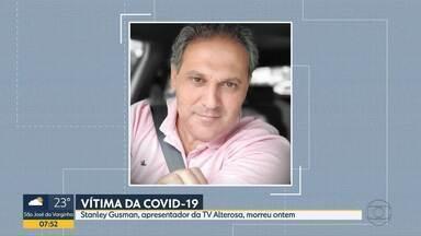 Stanley Gusman, apresentador da TV Alterosa, morre vítima da Covid-19 - Ele estava internado na UTI de um hospital particular desde o dia 4 de janeiro.