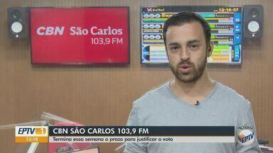 Termina essa semana o prazo para justificar o voto - Veja as informações com Eduardo Sotto Mayor, da CBN.