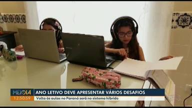 Em formato híbrido, ano letivo de 2021 começa dia 18 de fevereiro no Paraná - Sistema híbrido vale para escolas estaduais.