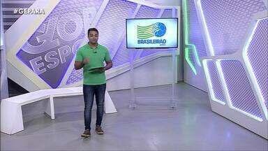 Veja a íntegra do Globo Esporte Pará desta segunda-feira, dia 11 - Veja a íntegra do Globo Esporte Pará desta segunda-feira, dia 11