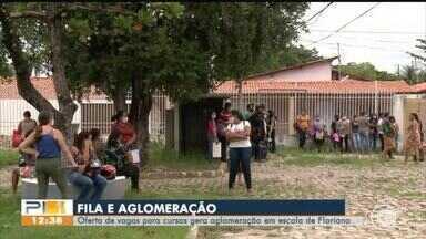 Oferta de vagas em curso causa aglomeração em Floriano - Oferta de vagas em curso causa aglomeração em Floriano