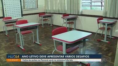 Volta às aulas no Paraná deve ser no sistema híbrido - Parte das aulas devem ser online e parte de forma presencial.