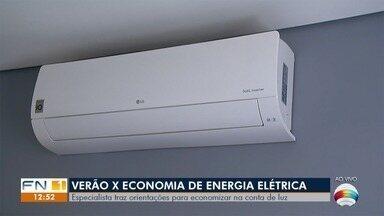 Especialista traz orientações para economizar energia durante o verão - Economia pode ser feita em todo o ano.