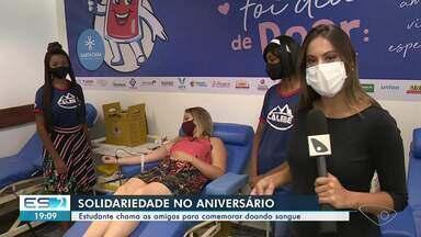 Estudante chama amigas para comemorar aniversário doando sangue no Sul do ES - Confira na reportagem.