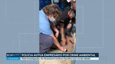 Polícia Civil autua empresário por crime ambiental - Ele é suspeito de jogar resíduos químicos da fábrica em um rio de São José dos Pinhais.