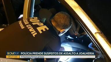 Polícia prende 11 suspeitos de assalto a joalheria - Eles foram presos numa ação conjunta do Cope e PRF.