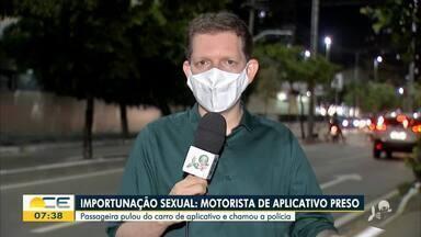 Motorista de app é preso suspeito de importunação sexual - Saiba mais no g1.com.br/ce