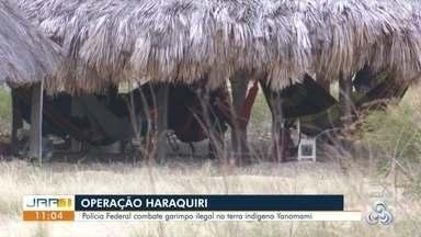 Operação Haraquiri - Polícia Federal combate garimpo ilegal na terra indígena Yanomami.