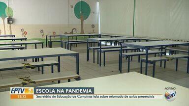 Secretário da Educação tira dúvidas sobre retomada das aulas presenciais em Campinas - Rede estadual deve receber os alunos a partir do dia oito de fevereiro.