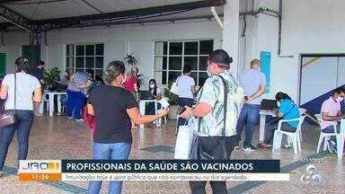Profissionais da saúde são vacinados em Porto Velho neste sábado - Imunização hoje é para público que não compareceu no dia agendado.