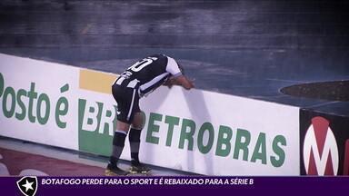 Botafogo perde para o Sport e é rebaixado para a Série B pela terceira vez - Botafogo perde para o Sport e é rebaixado para a Série B pela terceira vez