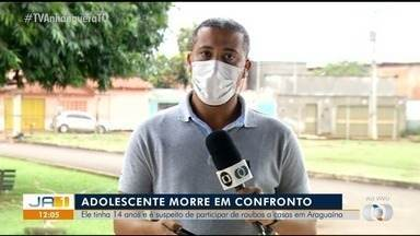 Adolescente suspeito de cometer roubos em Araguaína é morto após confronto com a polícia - Adolescente suspeito de cometer roubos em Araguaína é morto após confronto com a polícia