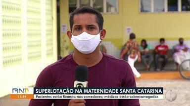 Superlotação na maternidade Santa Catarina em Natal - Superlotação na maternidade Santa Catarina em Natal