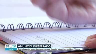 Educadores se posicionam contra a retomada de aulas presenciais em Nova Friburgo, no RJ - A crítica é de que a Prefeitura passou por cima de documento formado por opiniões de diversos setores da sociedade.