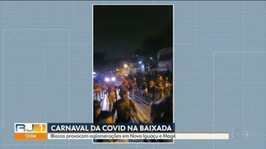 Blocos causam aglomeração na Baixada Fluminense - Polícia Militar foi chamada para dispersar multidão reunida em Nova Iguaçu e em Magé.