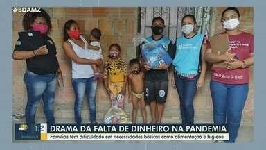 No Amazonas, famílias afetadas pela pandemia recebem apoio de projeto social - Famílias têm dificuldades em necessidades básicas como alimentação e higiene.