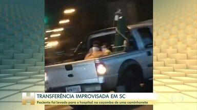 Paciente com Covid foi transferido na caçamba de uma caminhonete em Chapecó-SC - Segundo a secretaria de Saúde, o homem e a família não quiseram esperar a ambulância.