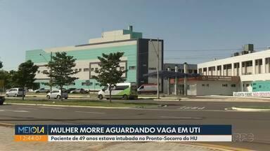 Paciente morre a espera de uma vaga em UTI - A mulher, de 49 anos, estava entubada no Pronto-Socorro do Hospital Universitário de Londrina.