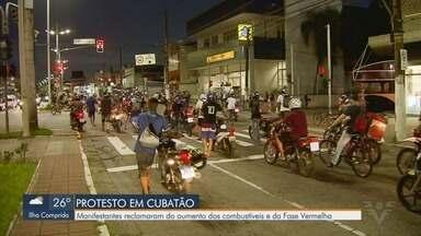 Manifestantes reclamam do aumento de combustíveis em Cubatão - Grupo se manifestou também contra a fase vermelha do Plano SP.