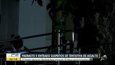 Padastro e enteado são capturados suspeitos de tentativa de assalto - Saiba mais em: g1.com.br/ce