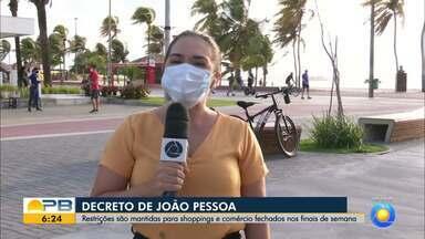 Medidas restritivas são mantidas para shoppings e comércio, em João Pessoa - Novo decreto prevê fechamento de serviços não essenciais aos finais de semana