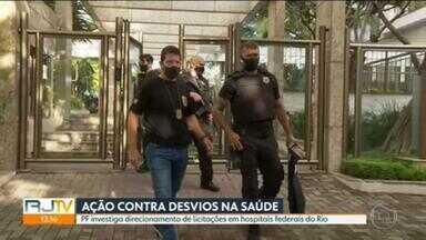 Polícia Federal faz operação contra desvios na saúde pública - A investigação apura o direcionamento de licitações para compra de equipamentos nos hospitais federais do Rio.