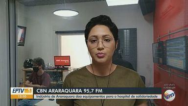 Indústria de Araraquara doa equipamentos para o Hospital de Solidariedade - Ingrid Sá, da CBN de Araraquara, tem mais informações.