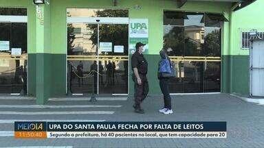UPA do Núcleo Santa Paula, em Ponta Grossa, fecha por falta de leitos - Segundo a prefeitura, há 40 pacientes no local, que tem capacidade para 20.
