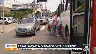 Em Manaus, trabalhadores do transporte coletivo realizam paralisação - Eles cobram pagamento de ticket alimentação, cesta básica e vale lanche.