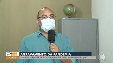 Floriano suspende retorno das aulas da rede municipal - Floriano suspende retorno das aulas da rede municipal