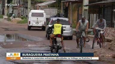 Pedestres e motoristas enfrentam dificuldades no tráfego na Pratinha II - Pedestres e motoristas enfrentam dificuldades no tráfego na Pratinha II