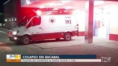 Colapso em Bacabal - Pacientes são transferidos às pressas durante a noite.