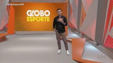 Globo Esporte GO - 12/03/2021 - Íntegra - Confira a íntegra do programa Globo Esporte GO - 12/03/2021