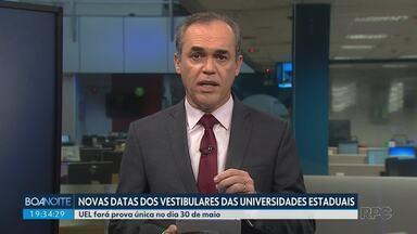 Universidades Estaduais definem novas datas de vestibulares que haviam sido adiados - A UEL definiu uma prova única dia 30 de maio.