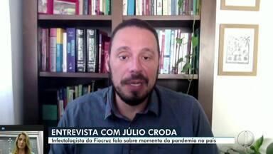 Entrevista com Júlio Croda, pesquisador e infectologista da Fiocruz - Entrevista com Júlio Croda, pesquisador e infectologista da Fiocruz