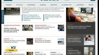 Veja os destaques do jornal O Estado do Maranhão - Acompanhe as principais notícias da publicação na manhã desta terça-feira (16) no estado.