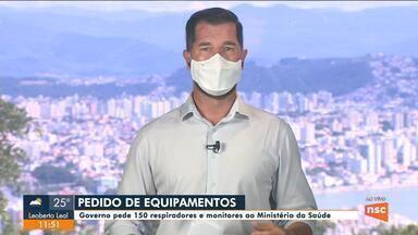 Governo de SC pede 150 respiradores ao Ministério da Saúde - Governo de SC pede 150 respiradores ao Ministério da Saúde