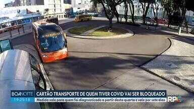 Prefeitura de Curitiba vai bloquear cartão de transporte de pacientes com covid - Bloqueio deve durar até sete dias a partir do diagnóstico