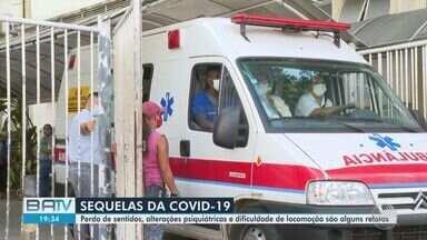 Especialistas falam que quase metade dos pacientes internados com Covid sofrem sequelas - Sintomas são muito variados. Pacientes baianos comentam o que continuam sentindo depois de passar pela doença.