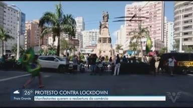 Grupo protesta contra lockdown em Santos - Manifestantes pediram reabertura do comércio na tarde desta quarta-feira (24).