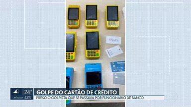 Polícia Civil prende golpista que se passava por funcionário de banco para roubar cartão de crédito - O homem foi preso quando chegava na casa da vítima, no Guará. Com ele, a polícia encontrou várias máquinas de cartão e também cartões de crédito de outras vítimas.
