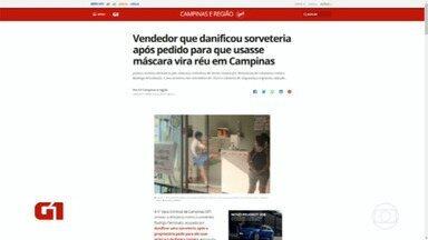 Vendedor que danificou sorveteria em Campinas vira réu - Na ocasião, ele se descontrolou após pedidos para que colocasse a máscara.