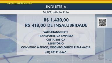 Veja as vagas de emprego do Bom Dia Rio Grande - Indústria de Nova Santa Rita tem vaga para assistente fiscal. Tem oportunidade de trabalho para assistente de trade marketing, em Cachoeirinha. Saiba como se inscrever.