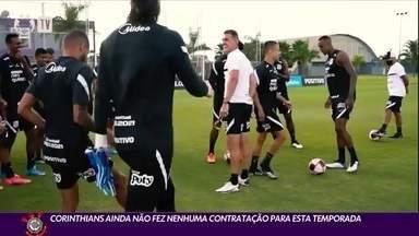Corinthians ainda não fez nenhuma contratação para esta temporada - Corinthians ainda não fez nenhuma contratação para esta temporada