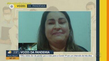 """Filha relata dor de perder pai e mãe para a Covid-19 em um intervalo de três dias - Relato faz parte da série """"Vozes da Pandemia"""" do Bom Dia Rio Grande."""