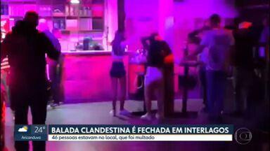 Balada clandestina é fechada em Interlagos - Mais de 40 pessoas estavam no local, das quais 10 foram levadas para delegacia.