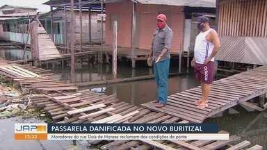 Moradores do Novo Buritizal reclamam das péssimas condições das passarelas - Moradores do Novo Buritizal reclamam das péssimas condições das passarelas